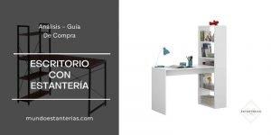mejores mesas escritorio con estanterías